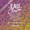 Eau Claire - Room (zacheser Remix)[EARMILK PREMIERE]