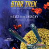STAR TREK: THE FACE OF THE UNKNOWN Audiobook Excerpt #2