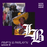 Real Bullshit Episode 6: Pimpin & Parlay'n (feat. @grrBiteMe + @LiteDog_)