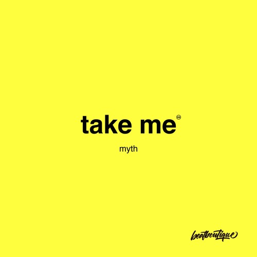 Myth take me by beat boutique free listening on for The beat boutique