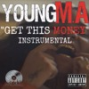 Young M.A : Get This Money ( Instrumental )