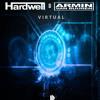 Hardwell & Armin Van Buuren - Virtual [ Buy = FREE DL ]