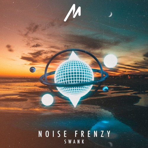 Noise Frenzy - Swank (Original Mix)[FREE Download]