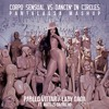 Corpo Sensual vs. Dancin' in Circles - Pabllo Vittar, Lady Gaga - (PANTALASSA Mashup)