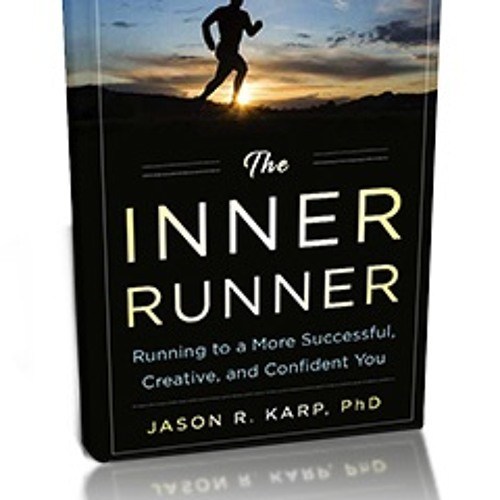 9: Finding Inner Runner in you: Talking with Dr. Jason Karp
