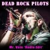 Mr. Vain *Radio Edit* (Original by Culture Beat)