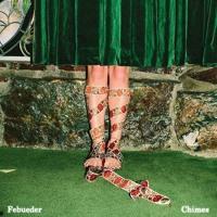 Febueder - Chimes