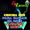 Chicha Mix Para Bailar En Este Carnaval 2017 ( DJ Less Ecuador )