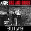 Migos ft. Lil Uzi Vert - Bad and Dope (Bad and Boujee/Move That Dope Mashup)