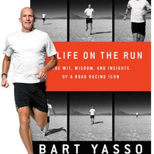 "26: Talking with ""Mayor of Running"" – Bart Yasso"