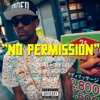 No Permission - Wiz Khalifa featuring Squad Foreign & Chevy Woods