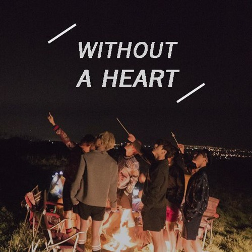BTS - Without A Heart by SLN  on SoundCloud - Hear the