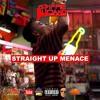 Straight Up Menace
