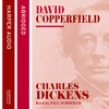 David Copperfield, By Charles Dickens, Read by Paul Scofield