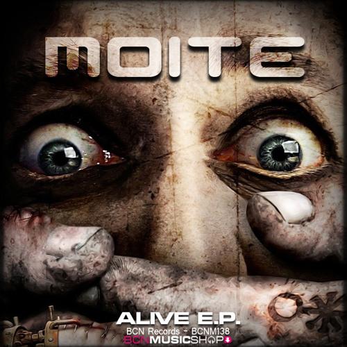 MOITE - ALIVEEE