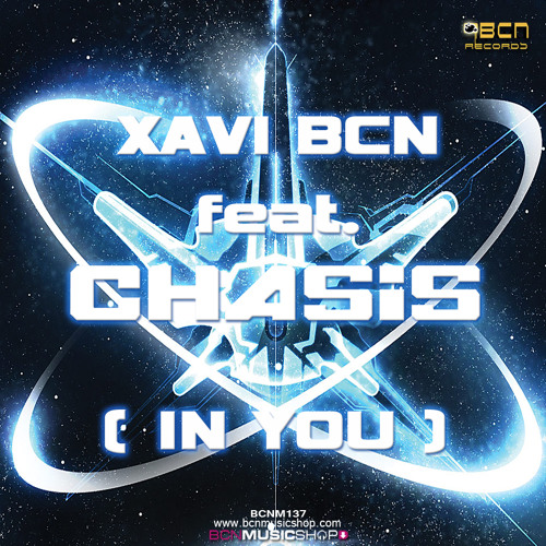 XAVI BCN FEAT CHASIS - IN YOU