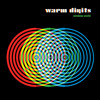 Warm Digits - End Times (feat. Field Music)