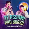 MATHEUS E KAUÃ - TE ASSUMI PRO BRASIL ( INTRO NOVA FM )