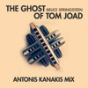 The Ghost Of Tom Joad (Antonis Kanakis Mix)