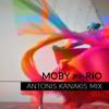 Rio (Antonis Kanakis Mix)