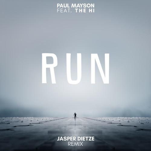 Paul Mayson ft. The Hi - Run (Jasper Dietze Remix)