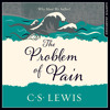 The Problem of Pain, By C. S. Lewis, Read by James Simmons