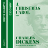 A Christmas Carol, By Charles Dickens, Read by Paul Scofield
