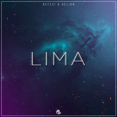 Refeci & Helion - Lima (Original Mix)