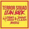 Terror squad ft. Fat Joe - Lean Back (Tony Junior & Jimmy Clash Bootleg)