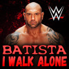 WWE: I Walk Alone (Batista) + AE