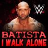 WWE: I Walk Alone (Batista)