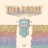 Toy Robot - [FREE DL IN DESCRIPTION] mp3