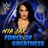 WWE - Nia Jax Theme Song - Force Of Greatness