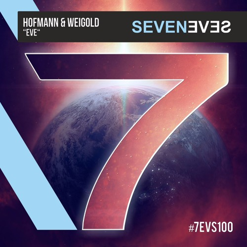 Hofmann & Weigold - EVE (7EVS100)(supported by Don Diablo & Swanky Tunes)