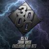 DJ EJ - 3000 Bass Exclusive Mix 073 [Free Download]
