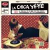 4 - La Chica Yé-yé - He'll Blow Out the Sun