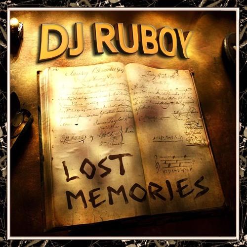 Dj Ruboy - Lost Memories PREVIA