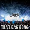Captain Jack That Gas Original Mix Album Cover
