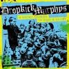 The Dropkick Murphy's