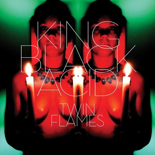 "King Black Acid ""Twin Flames - EP"""