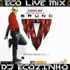 Bruno M - Batida Única Vol.2 (2012) Album Mix 2017 - Eco Live Mix Com Dj Ecozinho
