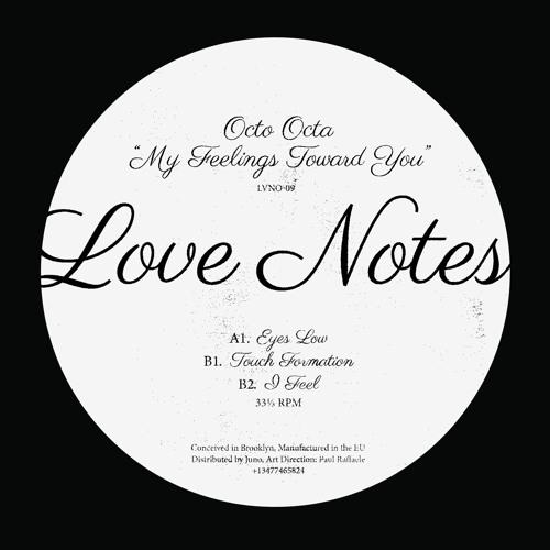 Octo Octa - My Feelings Toward You (Love Notes)