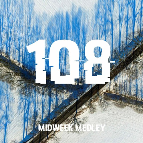 Closed Sessions Midweek Medley - 108