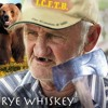 Rye Whiskey & The Bear Story by Jim Tom (Pat's Neighbor)