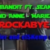 Download Clean Bandit Ft Sean Paul & Anne Marie - Rockabye (Dj Killer & ElSKemp Remix) Mp3