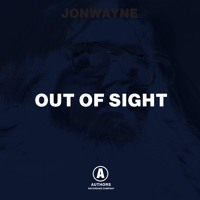 Jonwayne - Out Of Sight