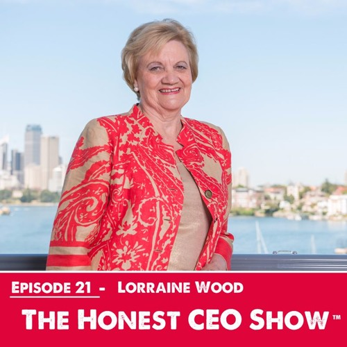 Ep. 21 Love & Addiction with Lorraine Wood founder of Australia's leading addiction centre.
