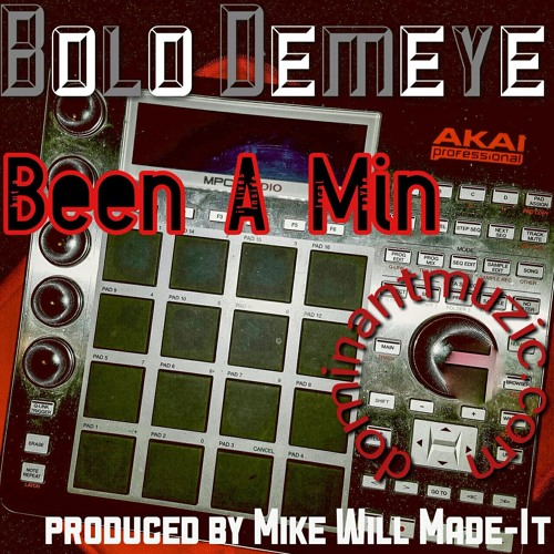 Been A Min Produced By Mike Will  Made - It