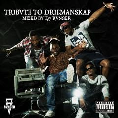DJ RVNGER - TRIBUTE TO DRIEMANSKAP (2)
