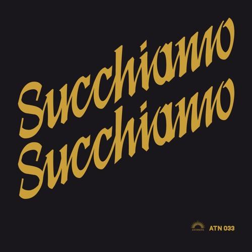 SUCCHIAMO - SUCCHIAMO